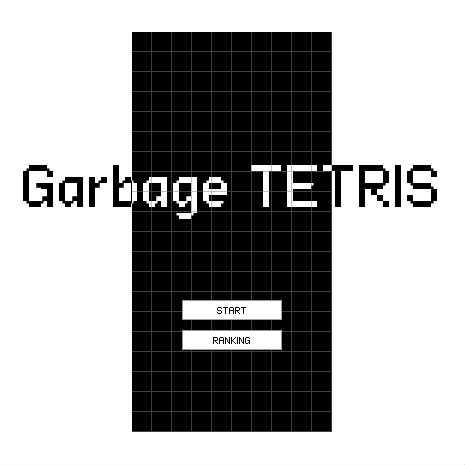 Garbage TETRIS by nemu90kWw